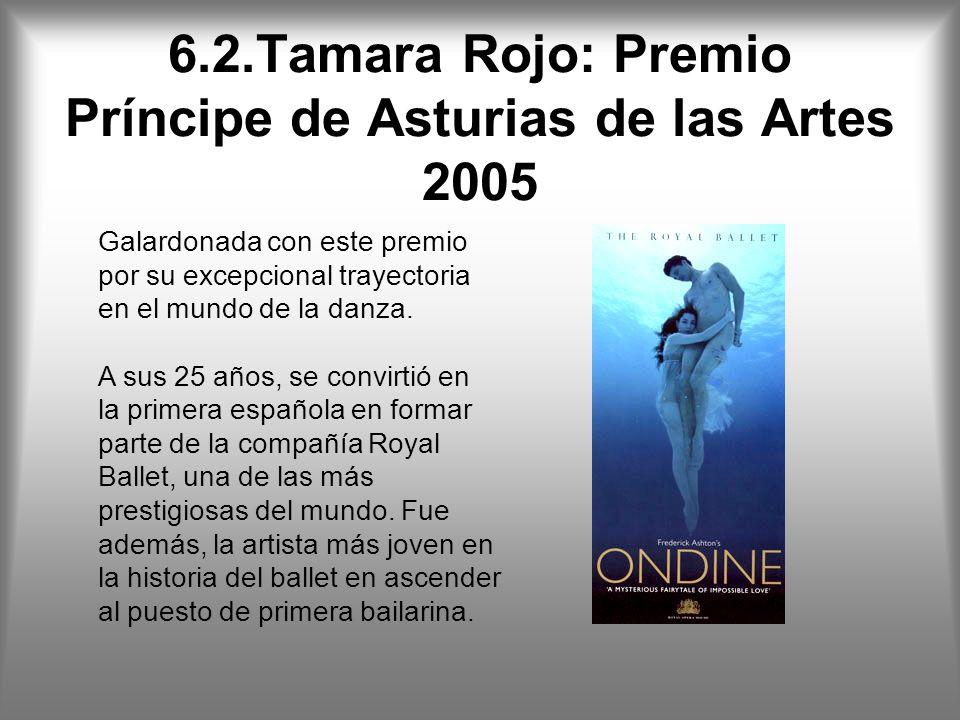 6.2.Tamara Rojo: Premio Príncipe de Asturias de las Artes 2005