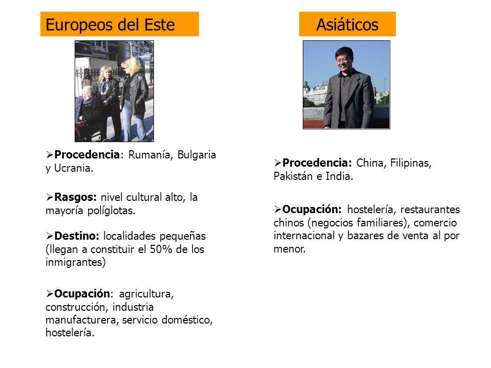 Europeos del Este Asiáticos Procedencia: Rumanía, Bulgaria y Ucrania.