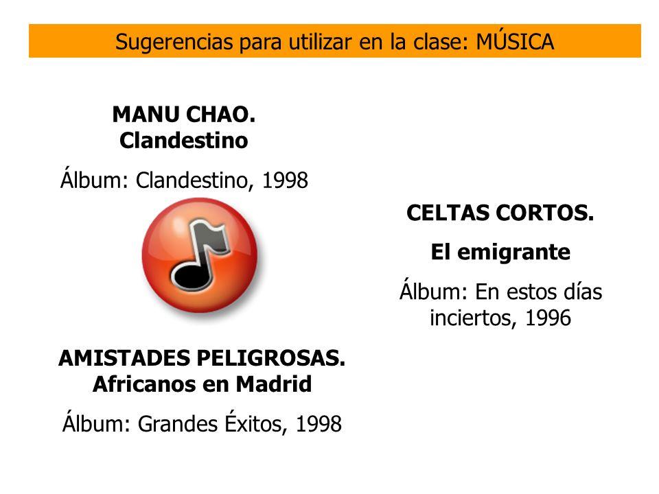 AMISTADES PELIGROSAS. Africanos en Madrid