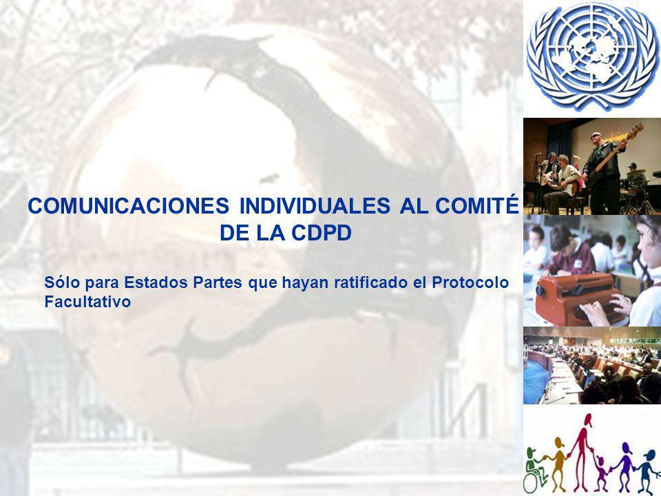 COMUNICACIONES INDIVIDUALES AL COMITÉ DE LA CDPD