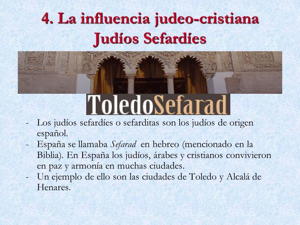 4. La influencia judeo-cristiana Judíos Sefardíes