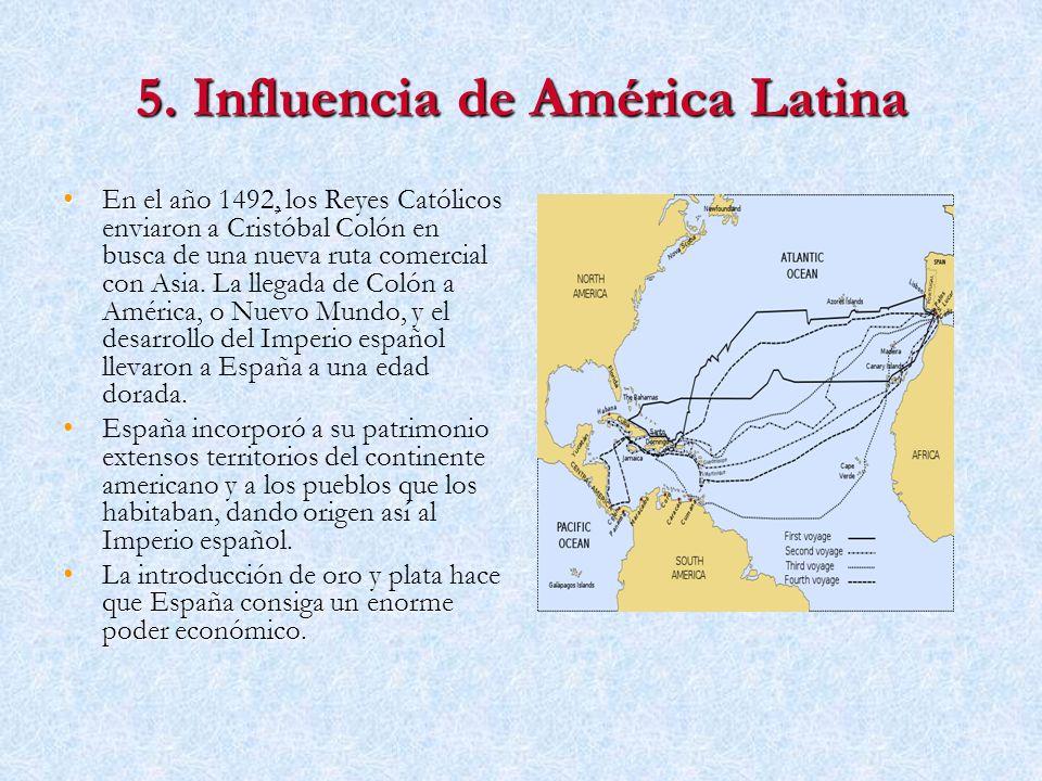 5. Influencia de América Latina
