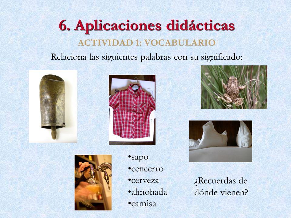 6. Aplicaciones didácticas ACTIVIDAD 1: VOCABULARIO