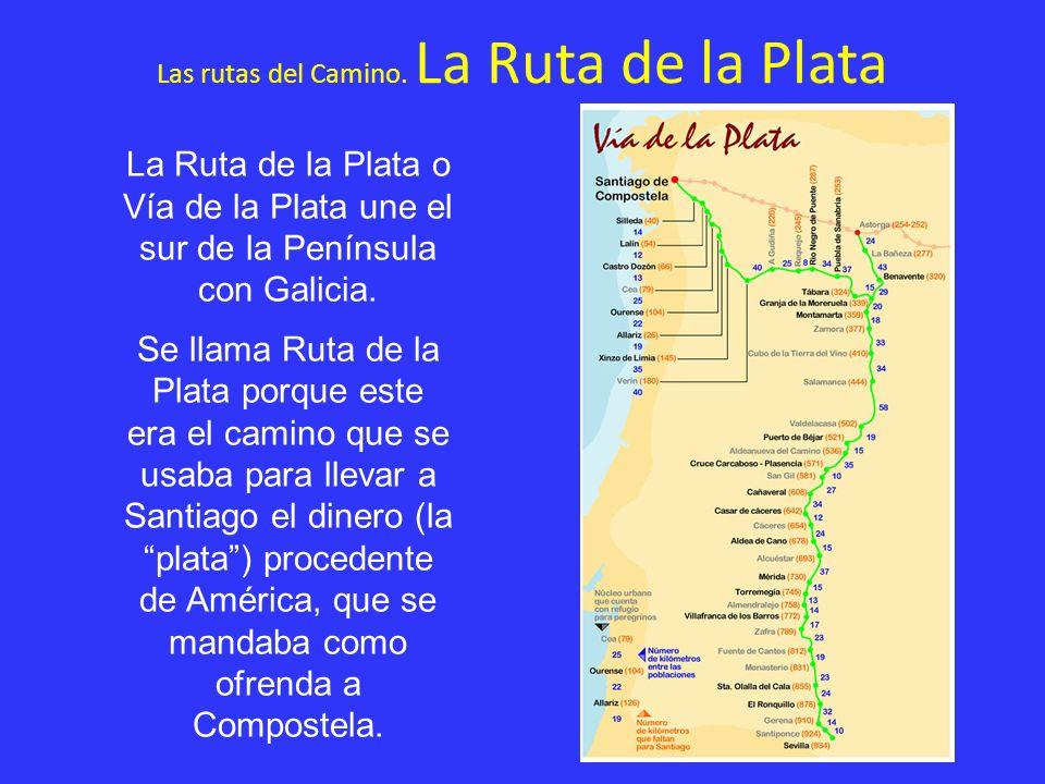 Las rutas del Camino. La Ruta de la Plata