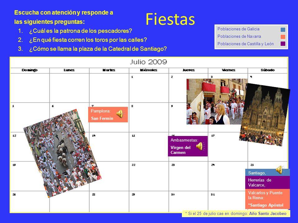 * Si el 25 de julio cae en domingo: Año Santo Jacobeo