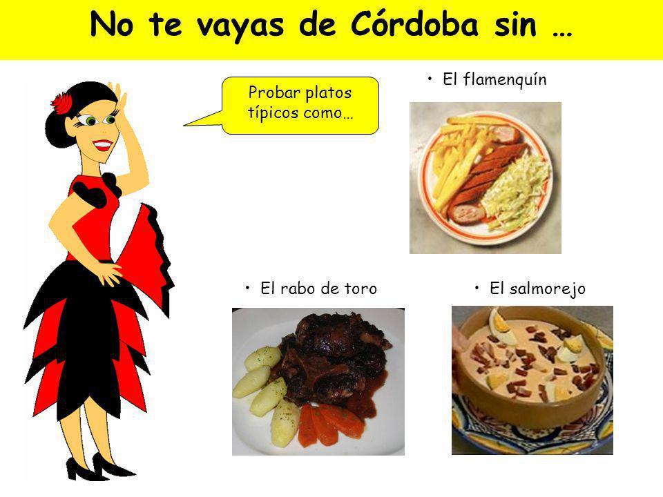 No te vayas de Córdoba sin …