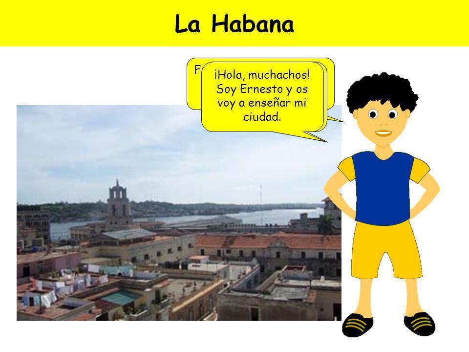La Habana Fue fundada en 1515 por Diego Velázquez de Cuéllar.