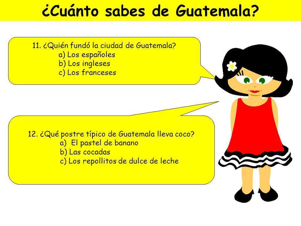 ¿Cuánto sabes de Guatemala