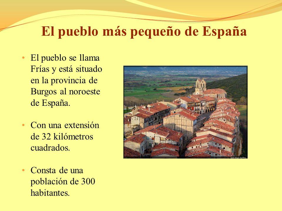 El pueblo más pequeño de España