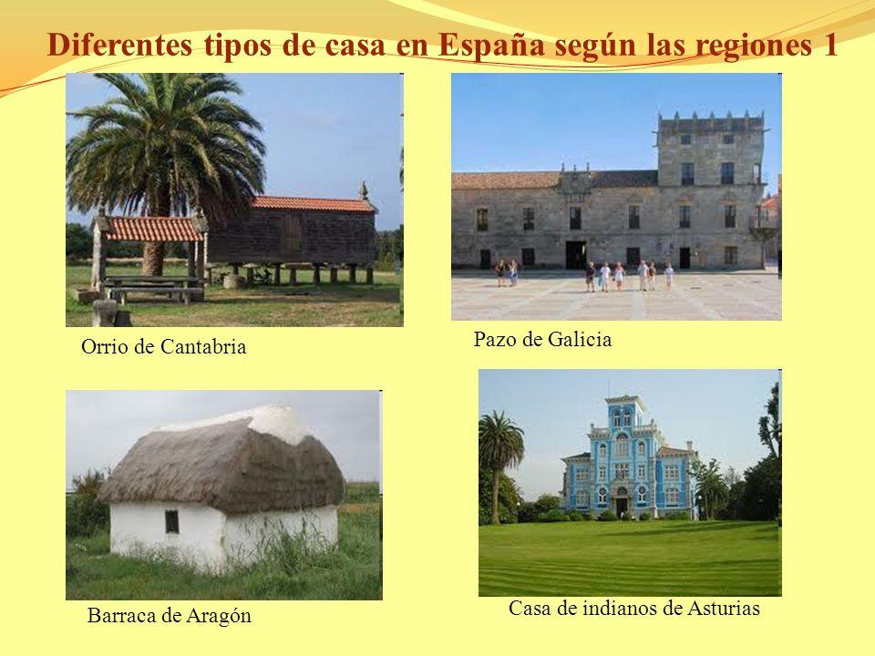 Diferentes tipos de casa en España según las regiones 1