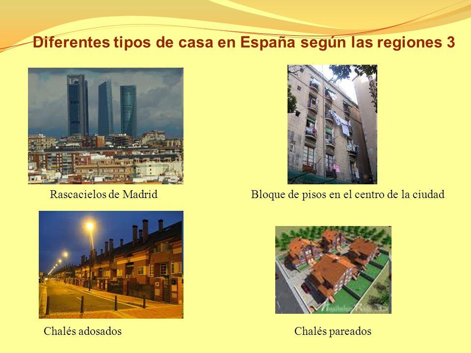Diferentes tipos de casa en España según las regiones 3