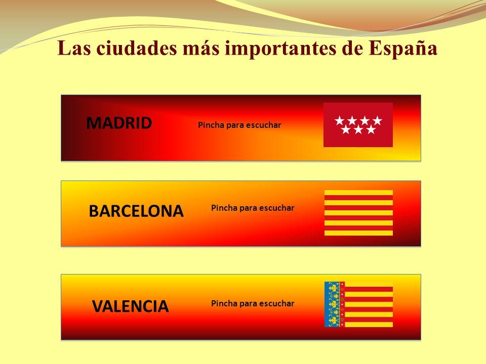 Las ciudades más importantes de España
