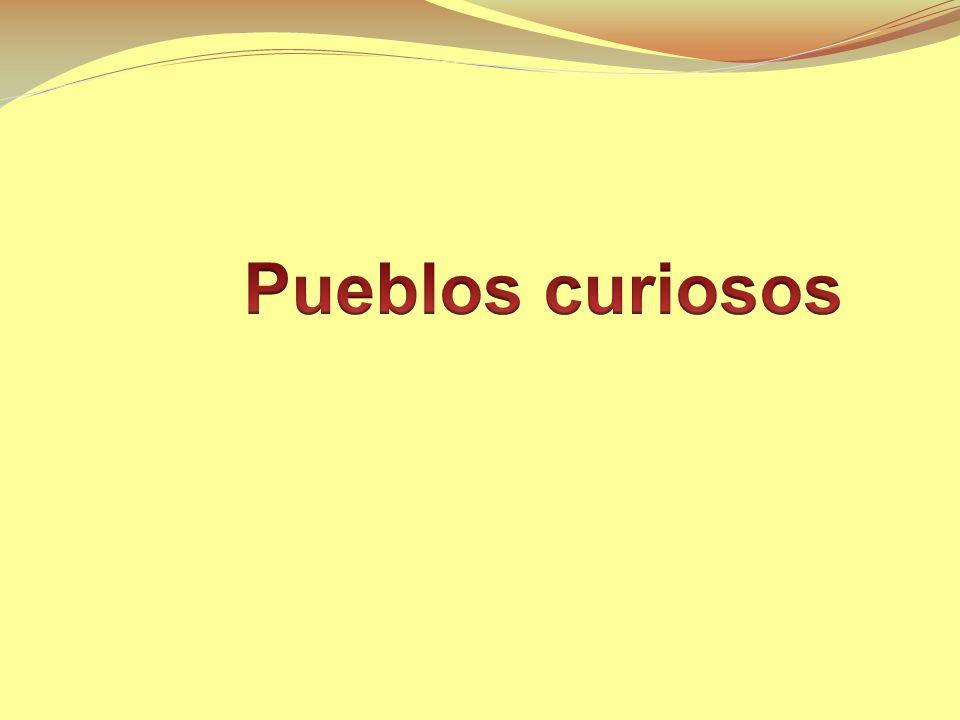 Pueblos curiosos