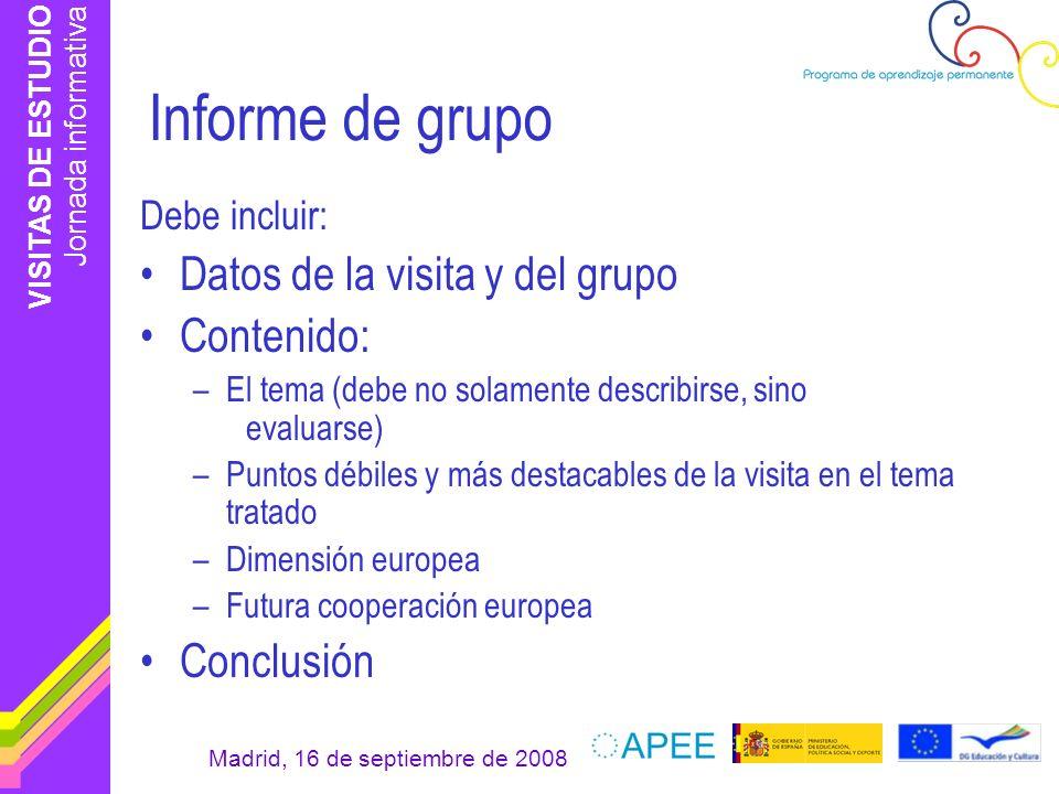 Informe de grupo Datos de la visita y del grupo Contenido: Conclusión