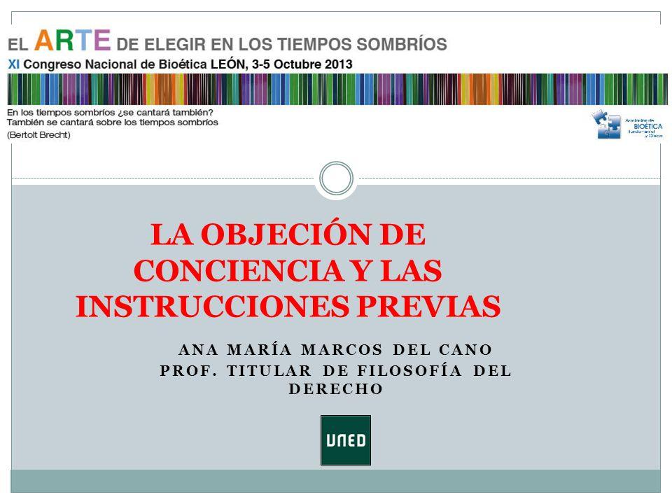 LA OBJECIÓN DE CONCIENCIA Y LAS INSTRUCCIONES PREVIAS