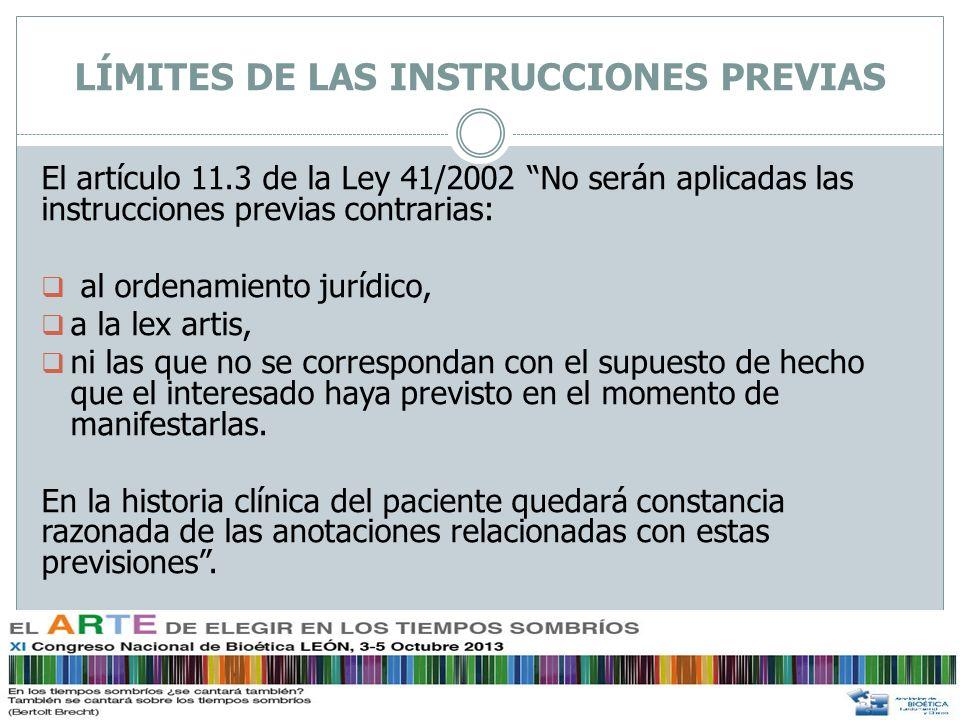 LÍMITES DE LAS INSTRUCCIONES PREVIAS