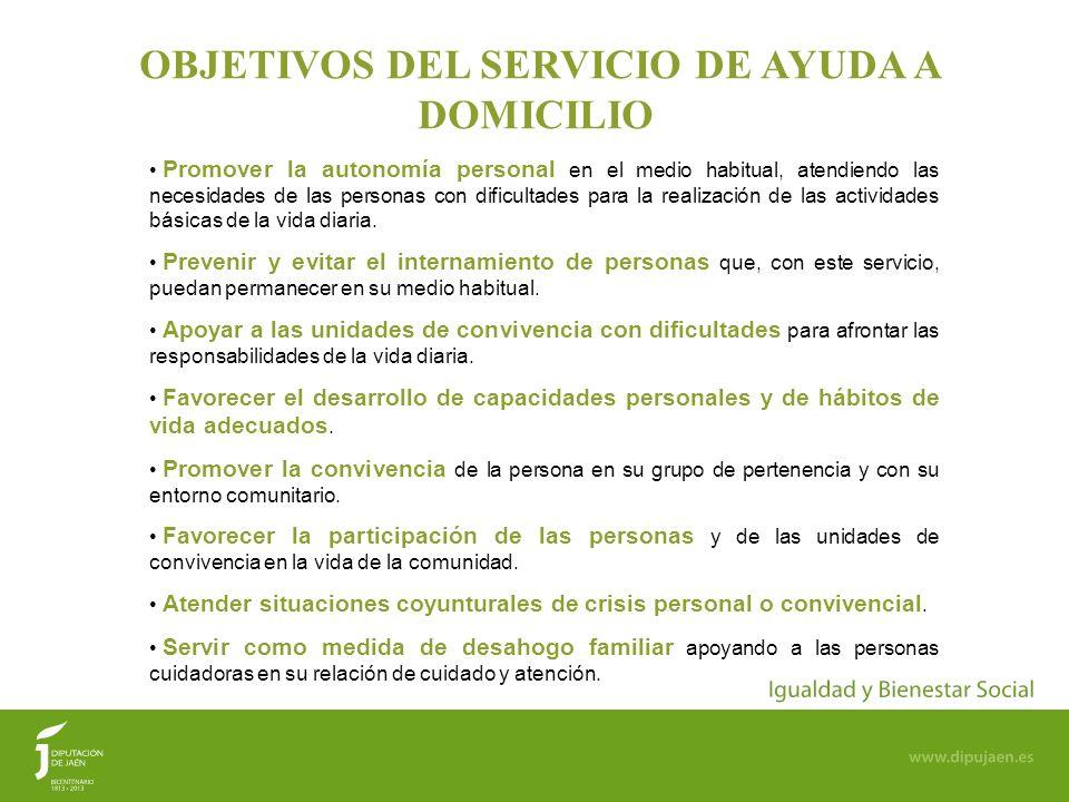 OBJETIVOS DEL SERVICIO DE AYUDA A DOMICILIO