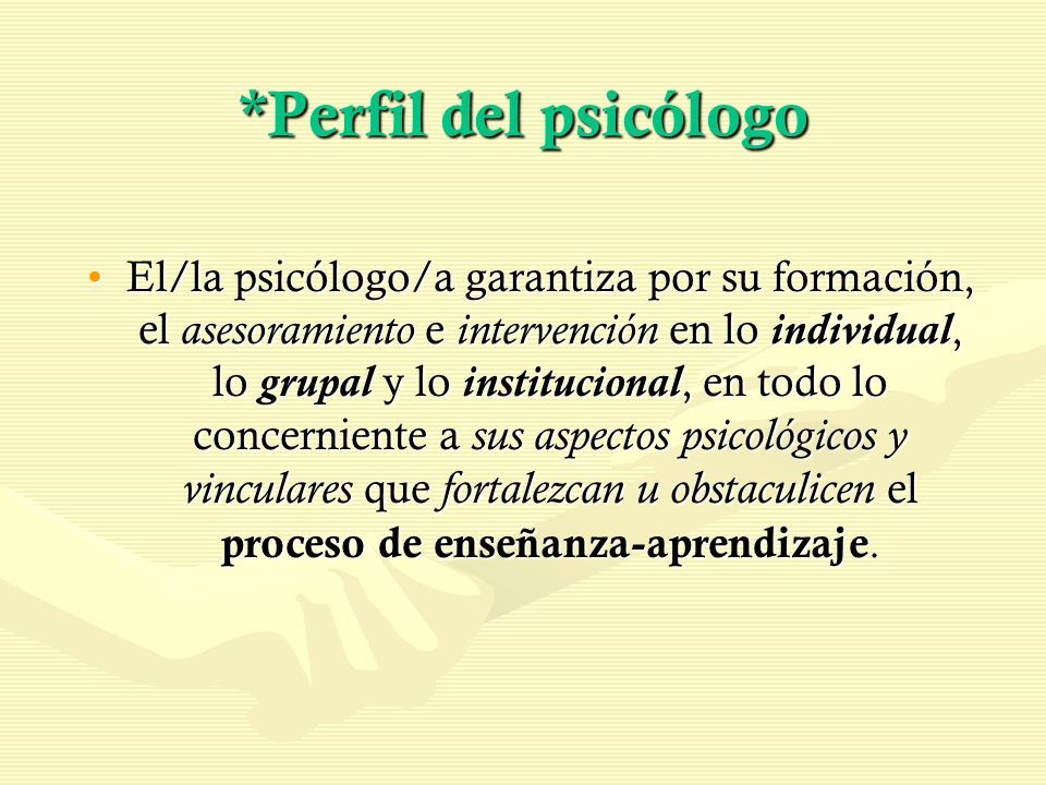 *Perfil del psicólogo