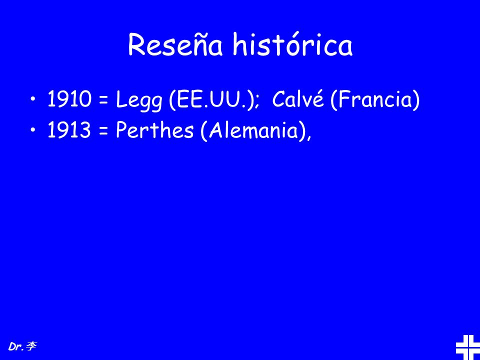 Reseña histórica 1910 = Legg (EE.UU.); Calvé (Francia)
