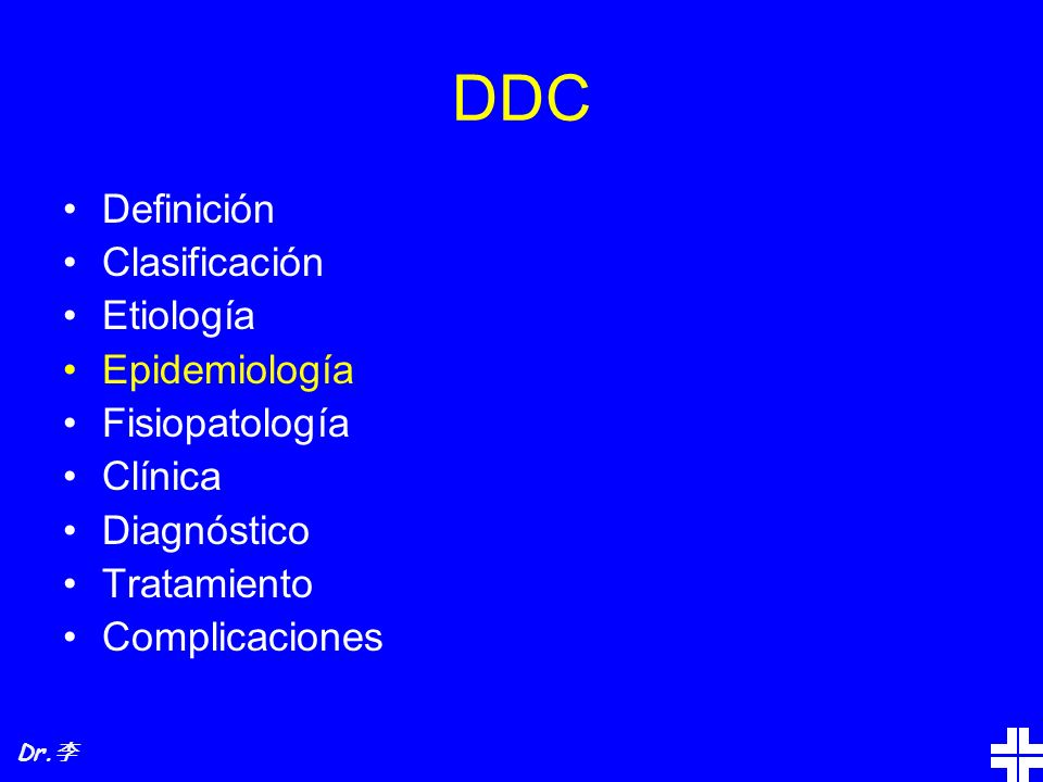 DDC Definición Clasificación Etiología Epidemiología Fisiopatología