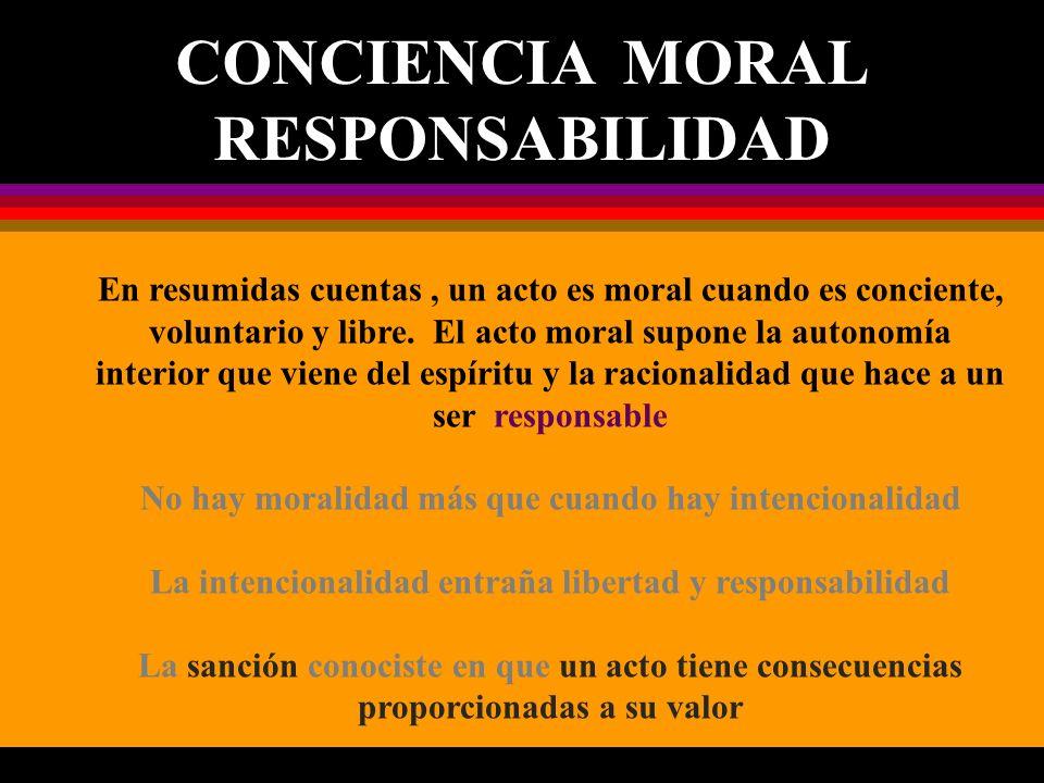 CONCIENCIA MORAL RESPONSABILIDAD