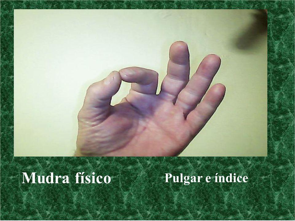Mudra físico Pulgar e índice
