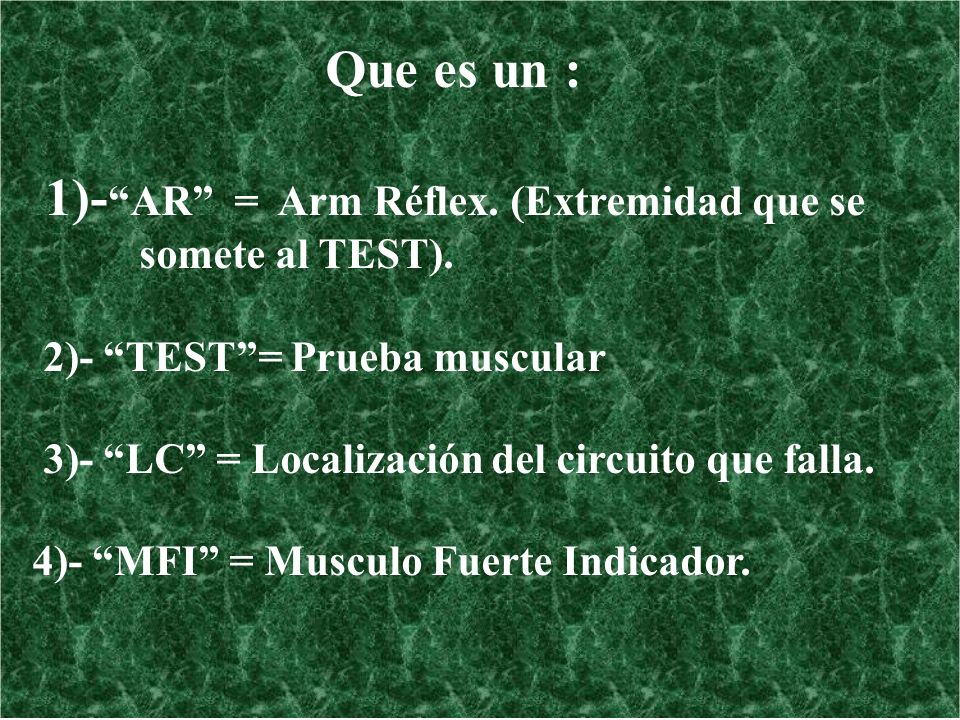 1)- AR = Arm Réflex. (Extremidad que se