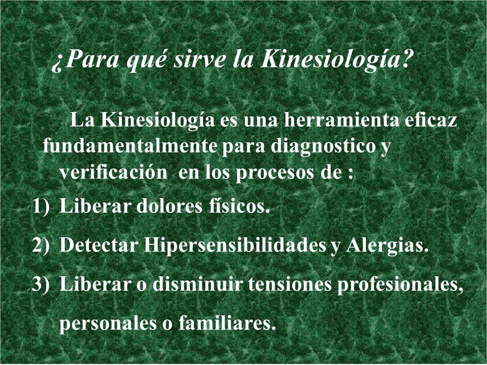 ¿Para qué sirve la Kinesiología