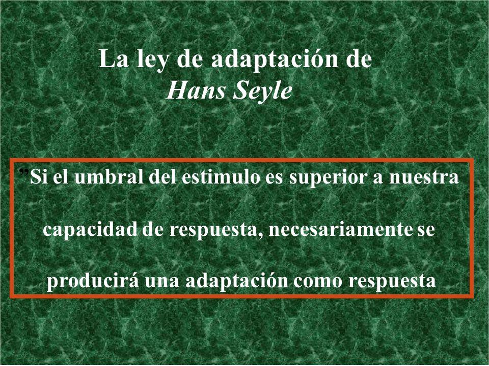 La ley de adaptación de Hans Seyle