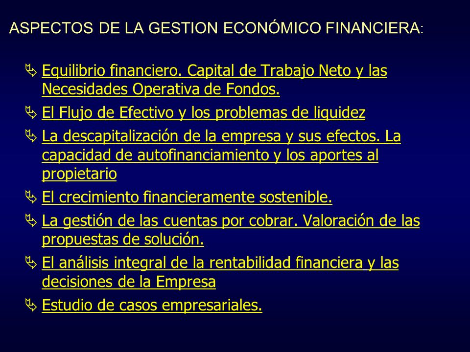 ASPECTOS DE LA GESTION ECONÓMICO FINANCIERA: