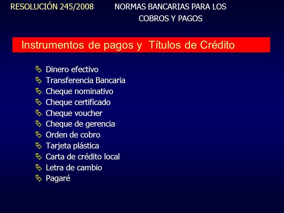 Instrumentos de pagos y Títulos de Crédito