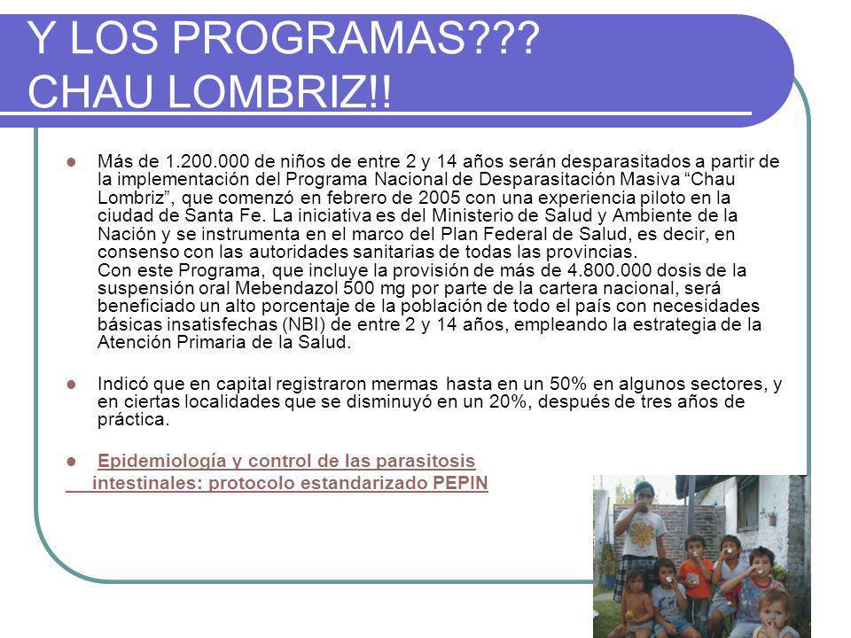 Y LOS PROGRAMAS CHAU LOMBRIZ!!