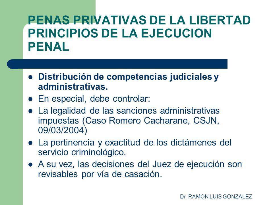 PENAS PRIVATIVAS DE LA LIBERTAD PRINCIPIOS DE LA EJECUCION PENAL