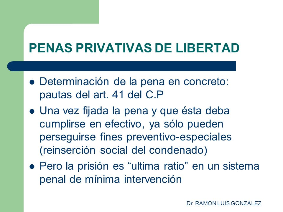 PENAS PRIVATIVAS DE LIBERTAD