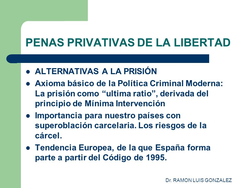 PENAS PRIVATIVAS DE LA LIBERTAD