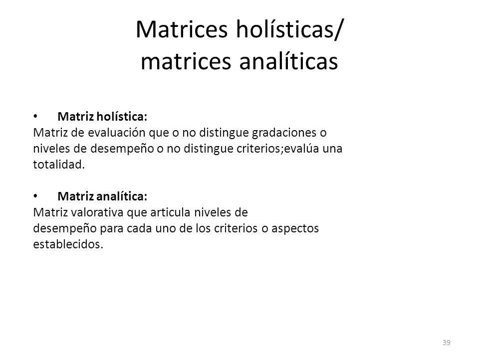 Matrices holísticas/ matrices analíticas