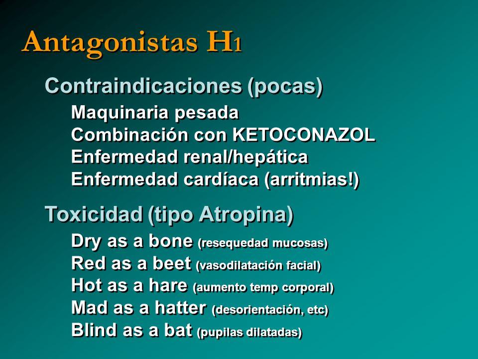 Antagonistas H1 Contraindicaciones (pocas) Toxicidad (tipo Atropina)