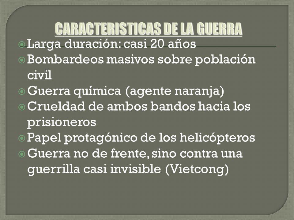 CARACTERISTICAS DE LA GUERRA