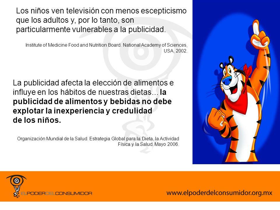 Los niños ven televisión con menos escepticismo que los adultos y, por lo tanto, son particularmente vulnerables a la publicidad.