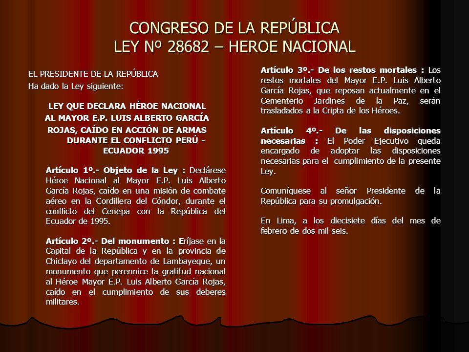 CONGRESO DE LA REPÚBLICA LEY Nº 28682 – HEROE NACIONAL