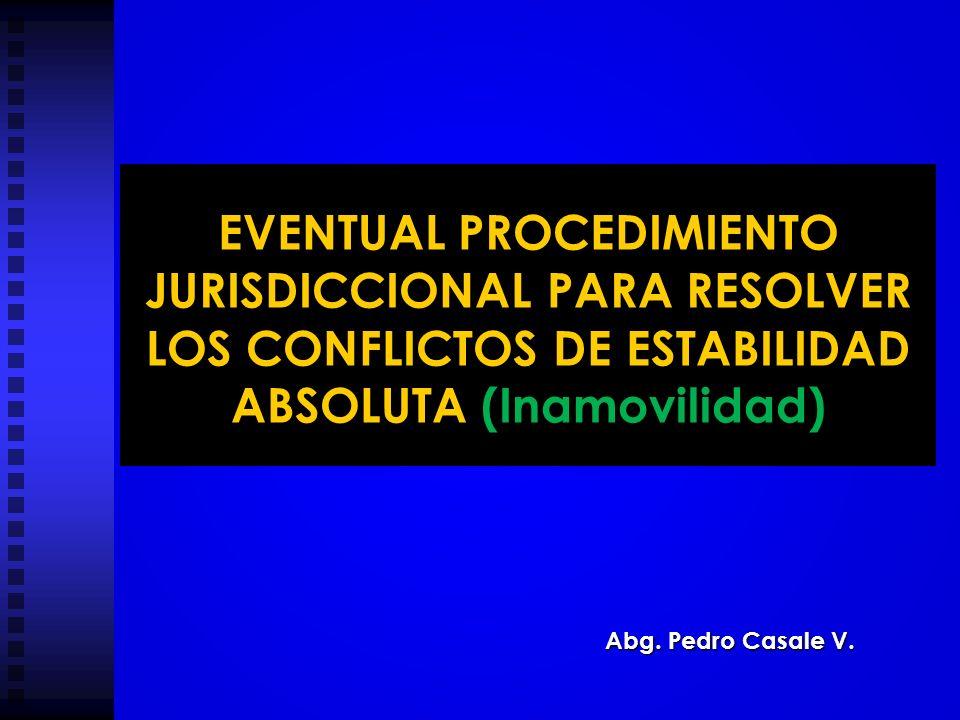 EVENTUAL PROCEDIMIENTO JURISDICCIONAL PARA RESOLVER LOS CONFLICTOS DE ESTABILIDAD ABSOLUTA (Inamovilidad)