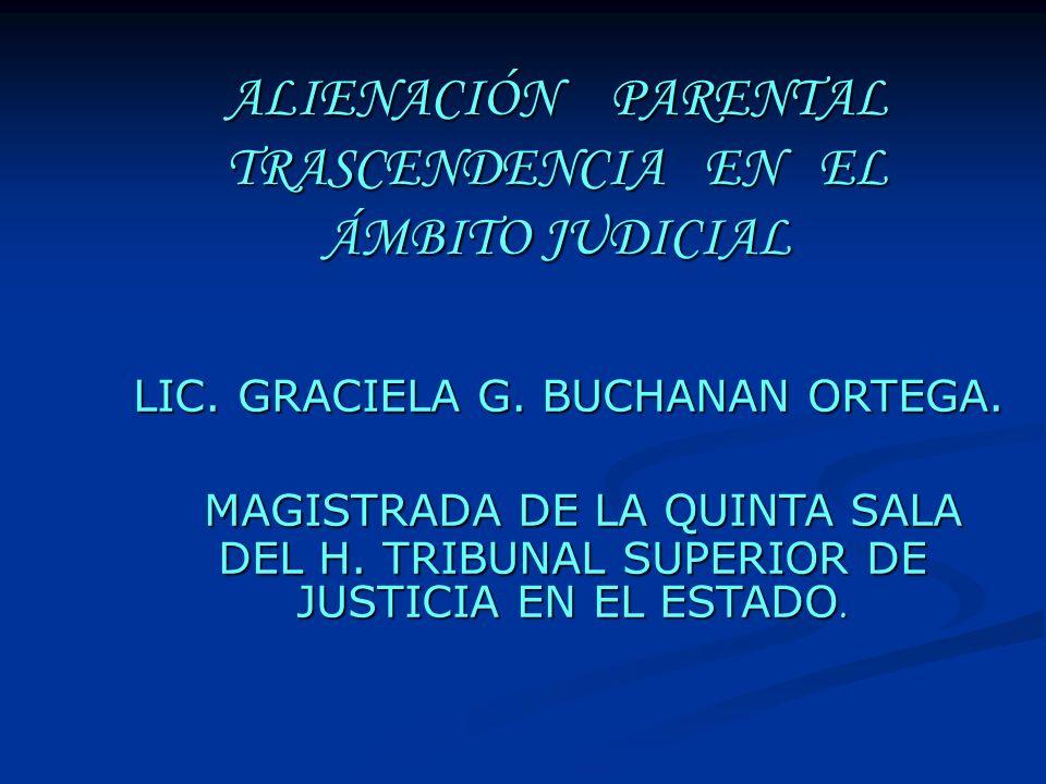 ALIENACIÓN PARENTAL TRASCENDENCIA EN EL ÁMBITO JUDICIAL