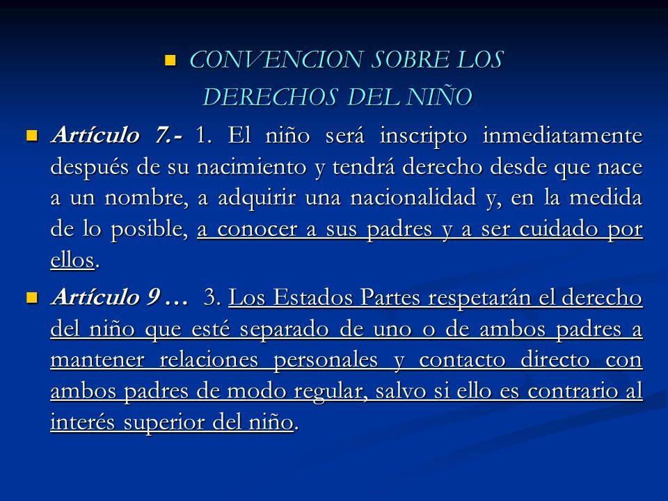 CONVENCION SOBRE LOS DERECHOS DEL NIÑO.