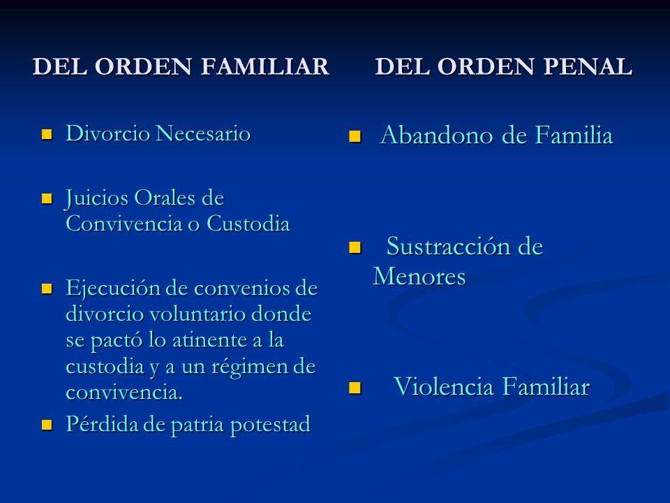 DEL ORDEN FAMILIAR DEL ORDEN PENAL