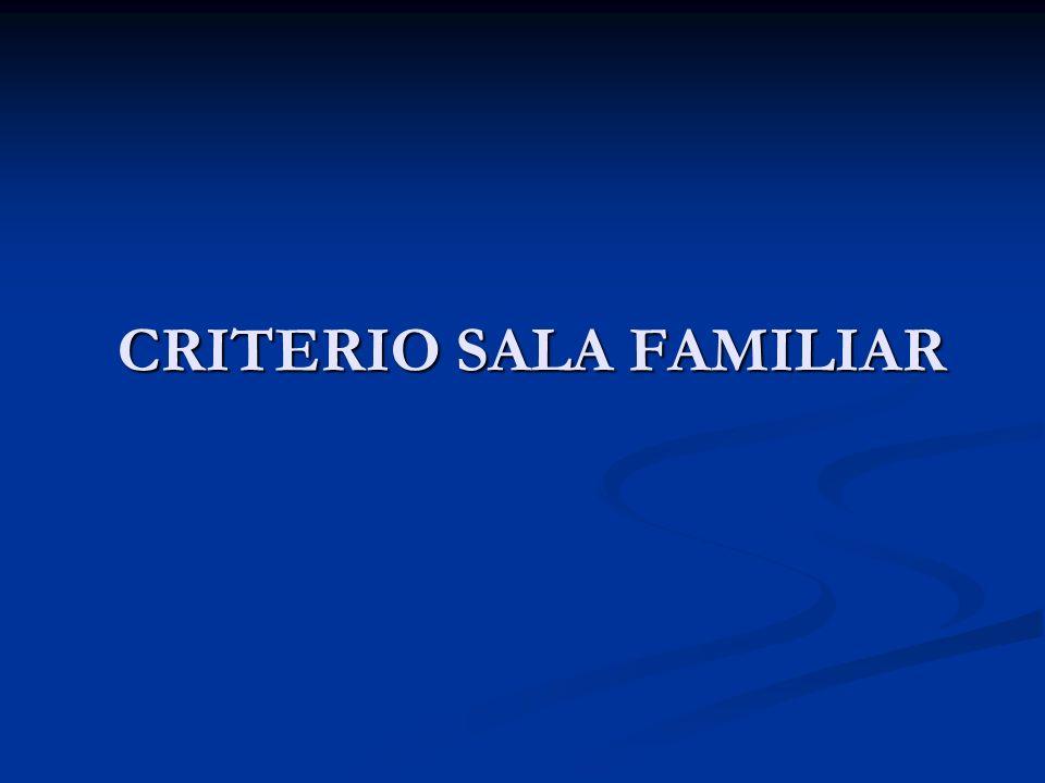 CRITERIO SALA FAMILIAR