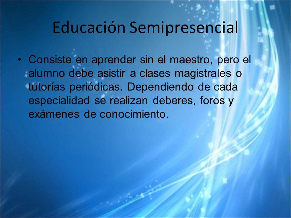 Educación Semipresencial
