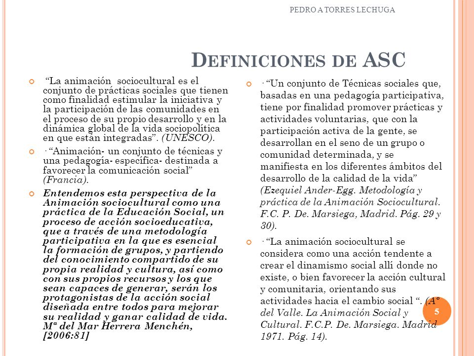 PEDRO A TORRES LECHUGA Definiciones de ASC.
