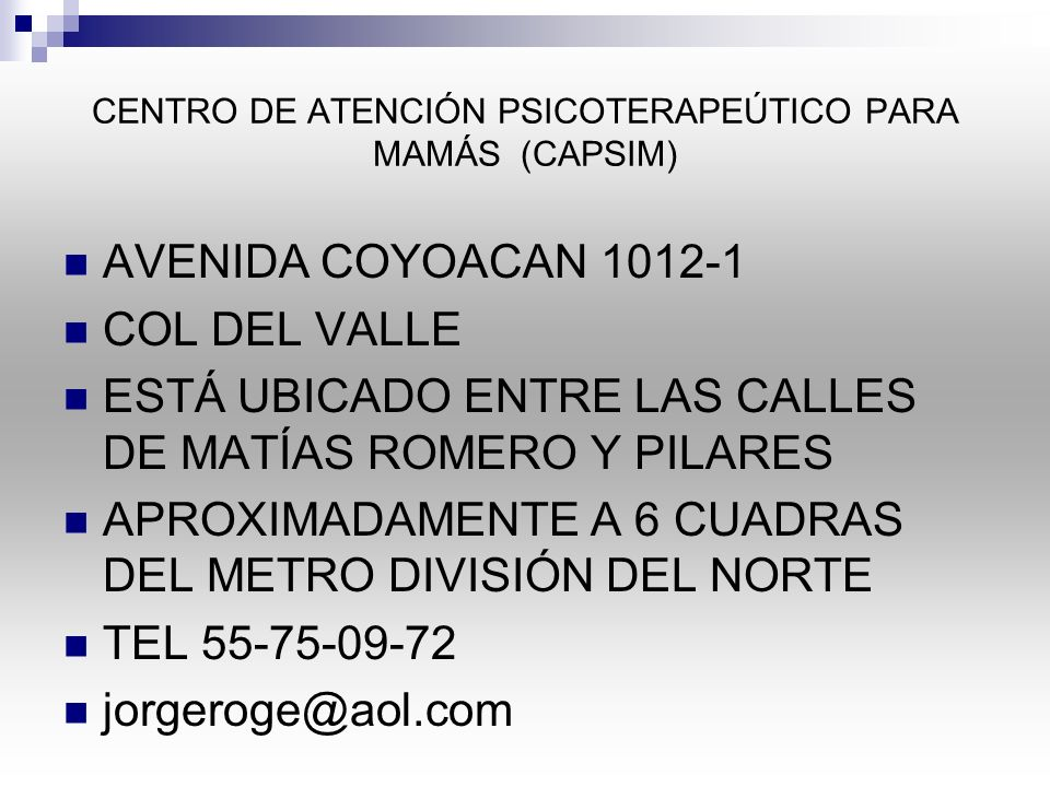 CENTRO DE ATENCIÓN PSICOTERAPEÚTICO PARA MAMÁS (CAPSIM)