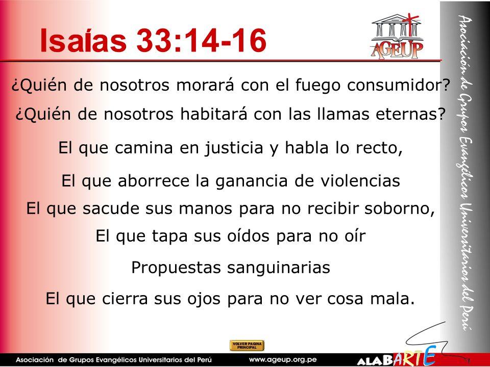 Isaías 33:14-16 ¿Quién de nosotros morará con el fuego consumidor
