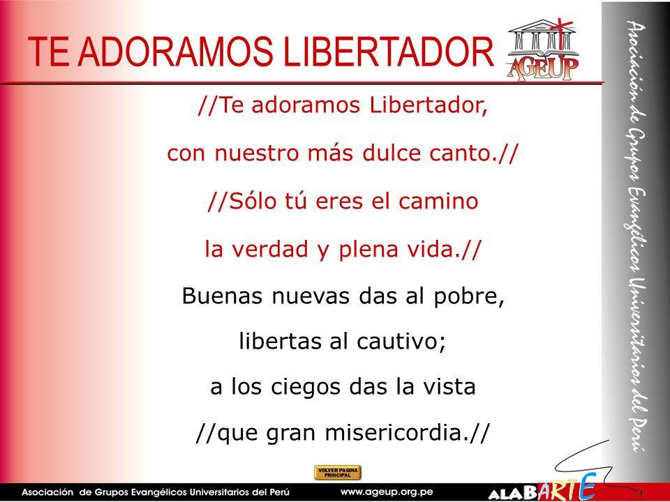 TE ADORAMOS LIBERTADOR
